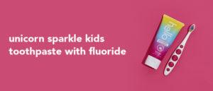 unicorn sparkle fluoride toothpaste